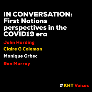 In Conversation<br>First Nations Perspectives in the COVID19 Era